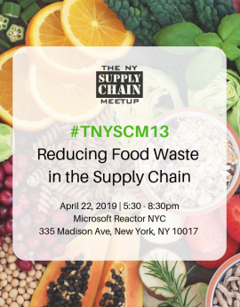 The New York Supply Chain Meetup: Reducing Food Waste in the Supply Chain